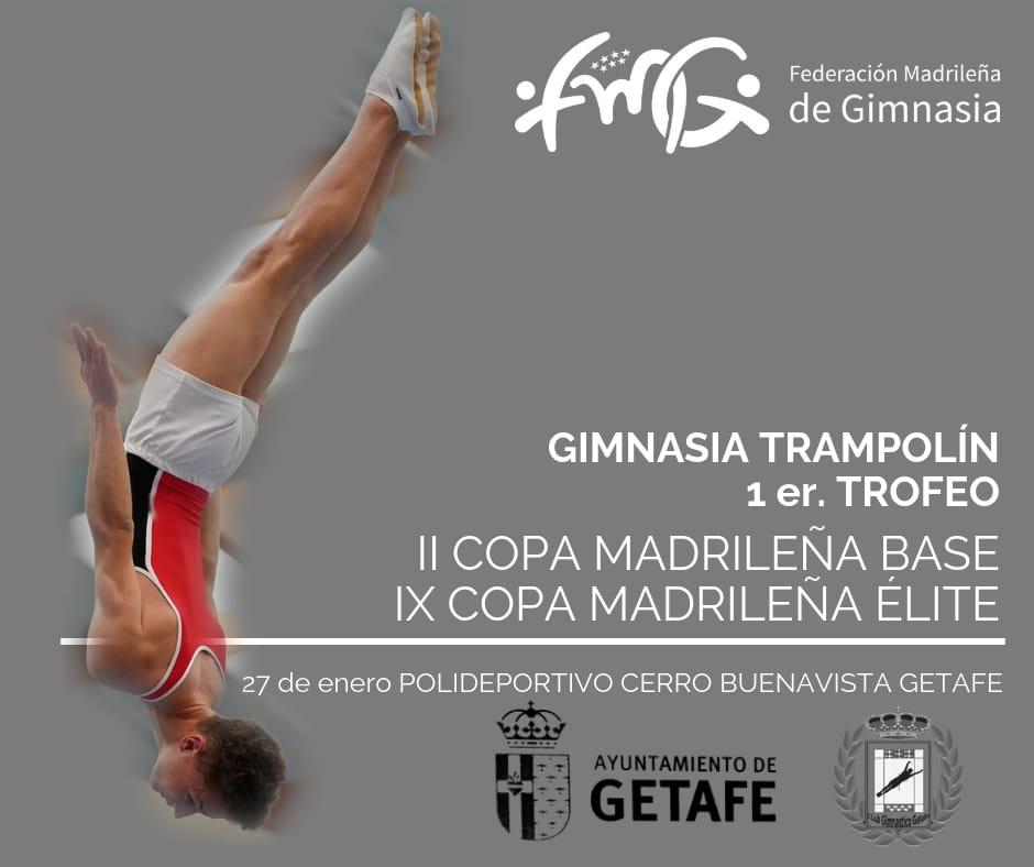 II Copa Madrileña de Gimnasia Trampolín Base / IX Copa Madrileña de Gimnasia Trampolín Élite